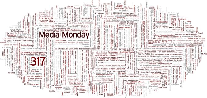 Media Monday #317