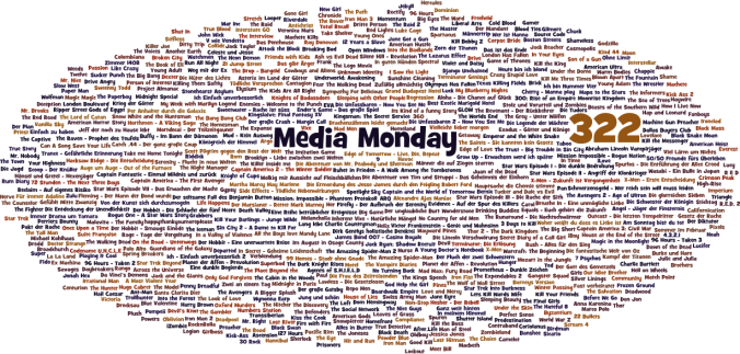 Media Monday #322