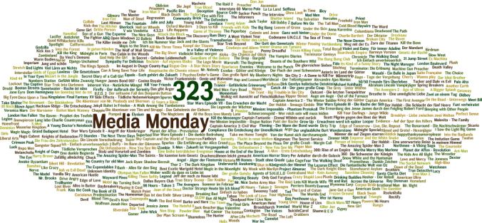 Media Monday #323