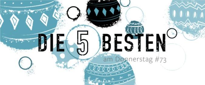 Die5 BESTEN am DONNERSTAG #73