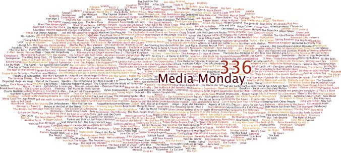Media Monday #336