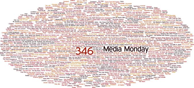 Media Monday #346