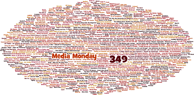 Media Monday #349