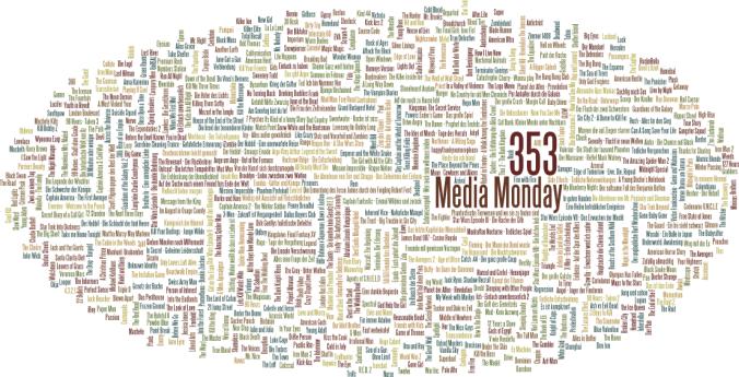 Media Monday #353