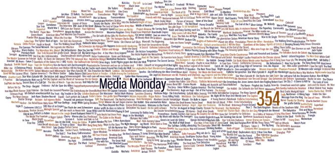 Media Monday #354