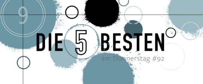 Die 5 BESTEN am DONNERSTAG #92