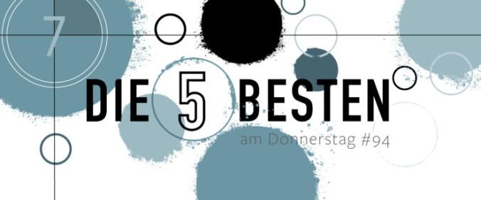 Die 5 BESTEN am DONNERSTAG #94
