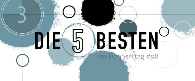 Die 5 BESTEN am DONNERSTAG #98