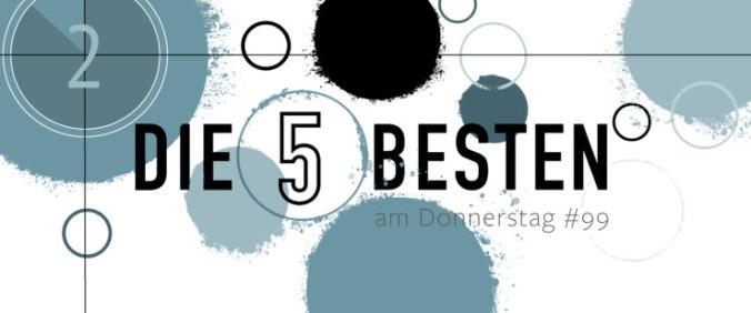 Die 5 BESTEN am DONNERSTAG #99
