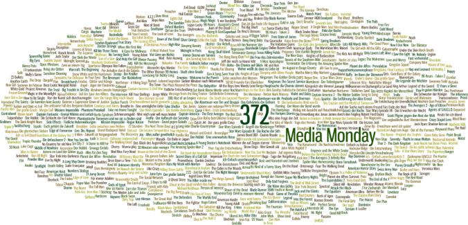 Media Monday #372