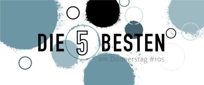 Die 5 BESTEN am DONNERSTAG #105