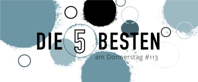 Die 5 BESTEN am DONNERSTAG #113