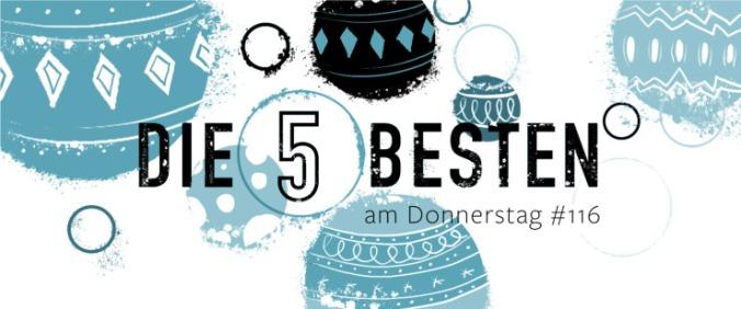 Die 5 BESTEN am DONNERSTAG #116
