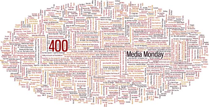 Media Monday #400