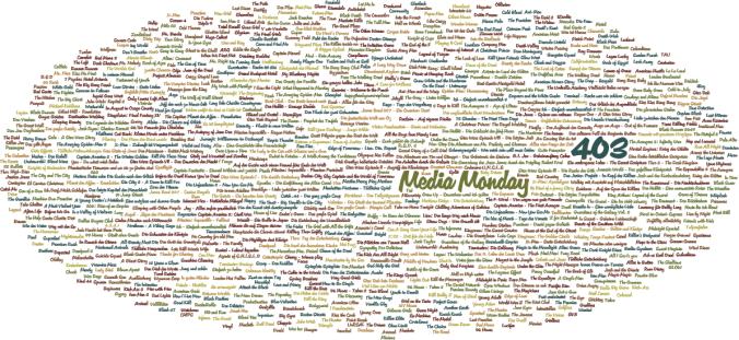 Media Monday #403