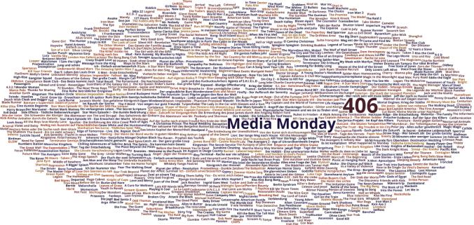Media Monday #406