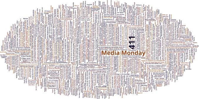 Media Monday #411