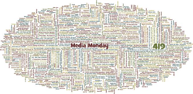 Media Monday #419