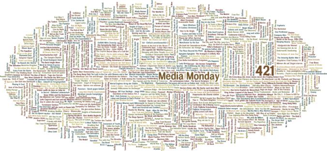 Media Monday #421